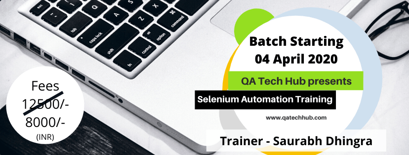 QA Tech Hub | Selenium Batch 04 April 2020